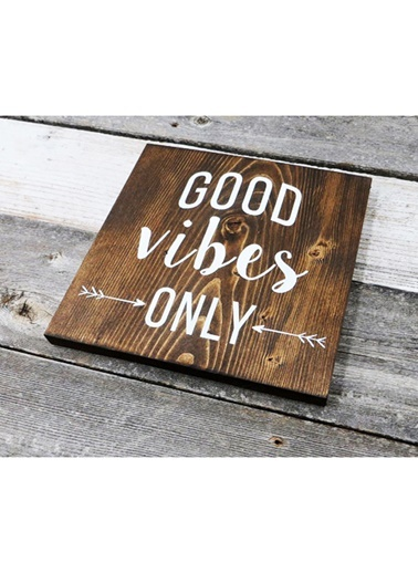 Good Vibes Only Tablo-Oldwooddesign